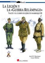 46932 - Manrique-Molina, J.-M.L. - Legion y la 'Guerra Relampago'. Yague y el Cuerpo de Ejercito Marroqui Vol I (La)