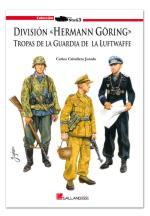 46933 - Caballero Jurado, C. - Division 'Hermann Goering'. Tropas de la guardia de la Luftwaffe