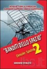 46957 - Judica Cordiglia-Judica Cordiglia, A.-G.B. - 'Banditi dello spazio' Dossier Sputnik 2