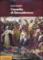 46978 - Kostick, C. - Assedio di Gerusalemme (L')