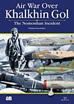46985 - Kotelnikov, V. - Air War Over 02: Khalkhin Gol. The Nomonhan Incident