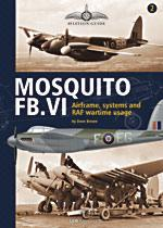 46999 - Brown-Gauntlett, D.-M. - Aviation Guide 02: Mosquito FB.VI. Airframe, Systems and RAF Wartime Usage