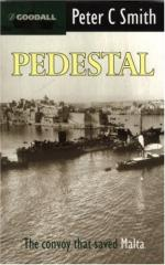 47033 - Smith, P.C. - Pedestal. The Convoy that saved Malta