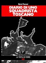 47051 - Piazzesi, M. - Diario di uno squadrista toscano
