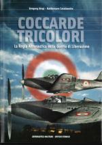47060 - Alegi-Catalanotto, G.-B. - Coccarde Tricolori. La Regia Aeronautica nella guerra di liberazione