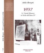 47061 - Albergoni, A. - 1937. Le grandi manovre in Sicilia dell'anno XV