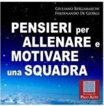 47087 - Bergamaschi-De Giorgi, G.-F. - Pensieri per allenare e motivare una squadra