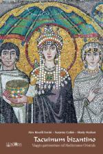 47161 - Revelli Sorini-Cutini-Hasbum, A.-S.-S. - Tacuinum bizantino. Viaggio gastronomico nel Mediterraneo orientale