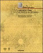 47171 - AAVV,  - Codex Atlanticus 03. L'architettura, le feste e gli apparati. Disegni di Leonardo dal Codice Atlantico