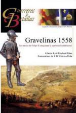 47175 - Ribas-Cabrera Pena, A.R.E.-J.D. - Guerreros y Batallas 064: Gravelinas 1558. Los Tercios de Felipe II conquistan la supremacia continental