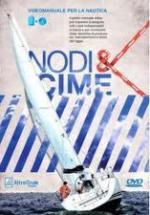 47198 - Doretti, L. cur - Nodi e cime. Libro+DVD