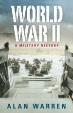 47218 - Warren, A. - World War II: a Military History