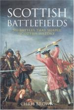 47219 - Brown, C. - Scottish Battlefields. 500 Battles that shaped Scottish History