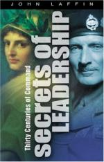 47220 - Laffin, J. - Secrets of Leadership. Thirty Centuries of Command