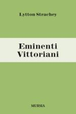47242 - Lytton Strachey, G. - Eminenti vittoriani