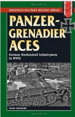 47265 - Kurowski, F. - Panzergrenadier Aces. German Mechanized Infantrymen in WW II