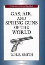 47268 - Smith, W.H.B. - Gas, Air and Spring Guns of the World - Classic Gun Book