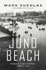 47322 - Zuehlke, M. - Juno Beach. Canada's D-Day Victory - June 6, 1944