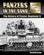 47336 - Hartmann, B. - Panzers in the Sand. The History of Panzer-Regiment 5 Vol 2: 1942-45