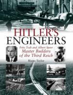 47376 - Taylor, B. - Hitler's Engineers. Fritz Todt and Albert Speer. Master Builders of the Third Reich