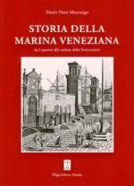 47383 - Nani Mocenigo, M. - Storia della marina Veneziana da Lepanto alla caduta della Serenissima