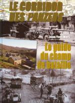 47388 - Mary, J.Y. - Corridor des Panzers 3: Le guide du champ de bataille