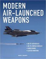 47410 - Dougherty, M.J. - Modern Air-Launched Weapons. Loadouts, Tactics and Technology