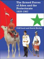 47427 - Lord-Birtles, C.-D. - Armed Forces of Aden and the Protectorate 1839-1967 (The)