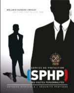 47494 - Benard Crozat, M. - SPHP - Service de Protection des Hautes Personnalites - Libro+DVD