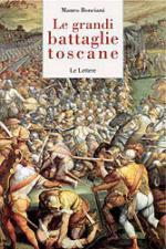 47524 - Bonciani, M. - Grandi battaglie toscane (Le)