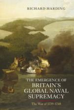47536 - Harding , R. - Emergence of Britain's Global Naval Supremacy. The War 1739-1748 (The)