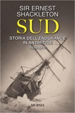 47540 - Shackleton, E. - Sud. La spedizione dell'Endurance in Antartide 1914-1917