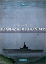 47568 - Capello, E. - Enigma del Gondar (L')