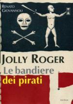 47570 - Giovannoli, R. - Jolly Roger. Le bandiere dei pirati