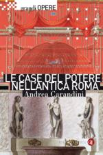 47601 - Carandini, A. - Case del potere nell'antica Roma (Le)