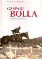 47636 - Lanza-Piano, M.-R. - Gaspare Bolla. 'Cavaliere perdutissimo'