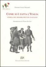 47641 - Grossi Mercanti, O. - Come si e' fatta l'Italia. Storia del Risorgimento italiano