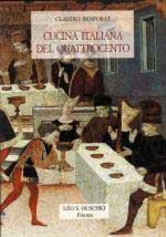 47645 - Benporat, C. - Cucina italiana del Quattrocento