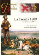 47659 - Vela Santiago, F. - Guerreros y Batallas 067: La Coruna 1809. Napoleon versus Moore