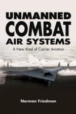 47795 - Friedman, N. - Unmanned Combat Air Systems. A New Kind of Carrier Aviation