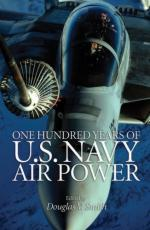 47796 - Smith, D.W. - One Hundred Years of US Navy Air Power