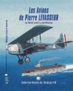 47812 - Mombeeck, E. - Avions de Pierre Levasseur - Histoire de l'Aviation 15 (Les)