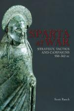 47815 - Rusch, S.M. - Sparta at War. Strategy, Tactics and Campaigns 950-362 b.C.