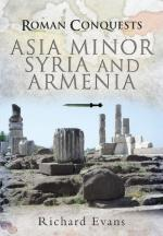 47833 - Fields, N. - Roman Conquests: Asia Minor, Syria and Armenia (The)