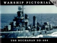 47847 - Wiper, S. - Warship Pictorial 31 - USS Buchanan DD-484
