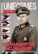 47877 - AAVV,  - Casquettes Allemandes de la Seconde Guerre Mondiale - Uniformes HS 27 (Les)