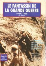 47879 - Berrafato, L. - Fantassin de la Grande Guerre 1914/1918 Part 2 - Gaz. des Uniformes HS 04 (Le)