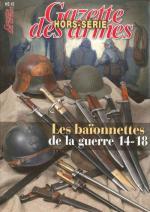 47881 - Bera-Aubry, C.-B. - Baionnettes de la Guerre 14-18 - Gaz. des Armes HS 18 (Les)