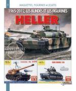 47887 - Carbonel, J.C. - 1965-2012, Les blindes et les figurines Heller