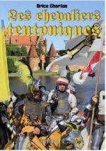 47903 - Charton, B. - Chevaliers Teutoniques (Les)